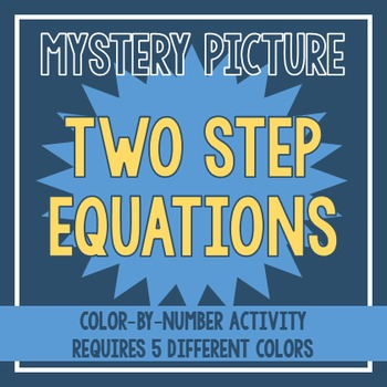 Two Step Equations Mystery Picture
