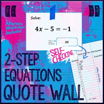 Two-Step Equations (NOT a Scavenger Hunt) QUOTE WALL