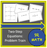 Two Step Equations: Notes, Problem Train Activity, and Exi
