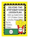 Two Step Equations Notes and UPS Problem Solving Activity with Manipulatives