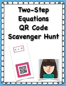 Two-Step Equations QR Code Scavenger Hunt