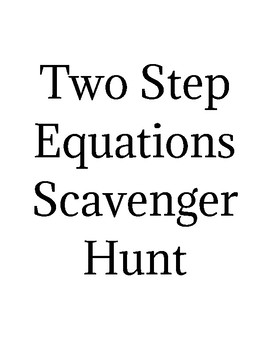Two Step Equations Scavenger Hunt