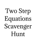 Two Step Equations Scavenger Hunt