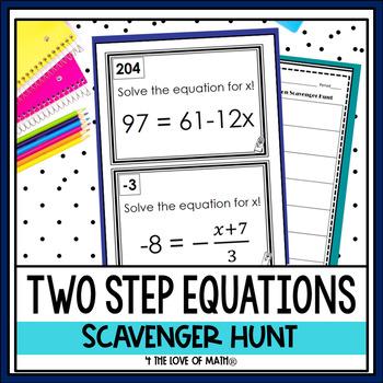 Two Step Equations: Scavenger Hunt *QR Codes Optional*