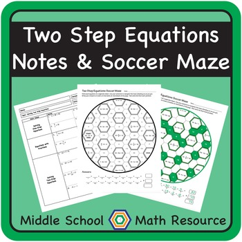 Two Step Equations Soccer Maze Activity and Notes