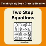 Thanksgiving Math: Two Step Equations - Math & Art - Draw