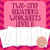 Two-Step Equations Worksheets - Level D