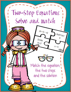 Two-Step Equations (equation, two steps, and solution): Solve and Match