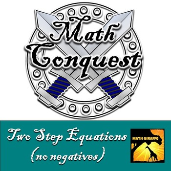 Two Step Equations (no negatives)- Conquest Game