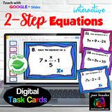 Two Step Equations Digital Task Cards with GOOGLE Slides