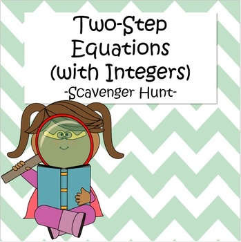 Two Step Equations (with Integers) - Scavenger Hunt