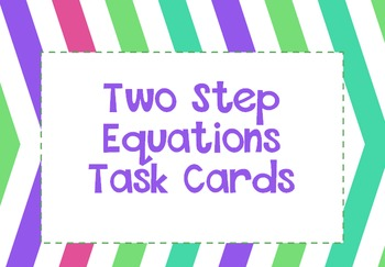 Two Step Equations with Rational Numbers Task Cards