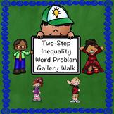 Two Step Inequalities Gallery Walk