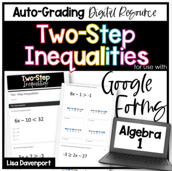 Two- Step Inequalities (Google Forms/ Quizzes)