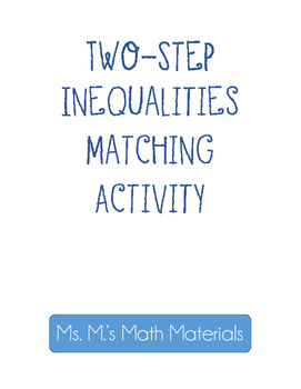 Two-Step Solving Inequalities Matching Activity