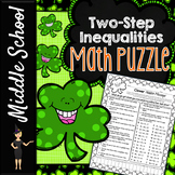 TWO-STEP INEQUALITIES COMMON CORE MATH PUZZLE - ST. PATRICK'S DAY