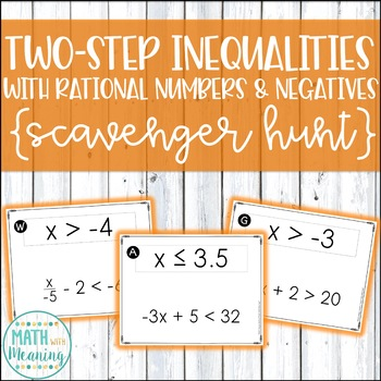 Two-Step Inequalities With Rational Numbers & Negatives Scavenger Hunt Activity