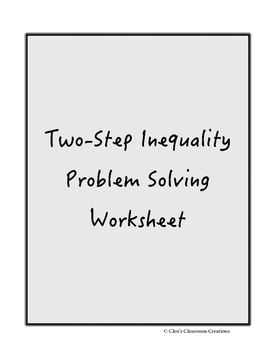 Two Step Inequality Worksheet by Cleo's Classroom Creations | TpT