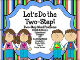 Let's Do the Two-Step!  CCSS 2.OA.A.1