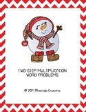 Two-Step Multiplication Word Problems