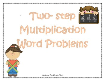 Two - Step Multiplication Word Problems