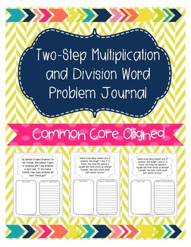 Two-Step Multiplication and Division Word Problem Journal