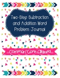 Two-Step Subtraction and Addition Word Problem Journal