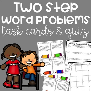Two-Step Word Problem Task Cards and Quiz