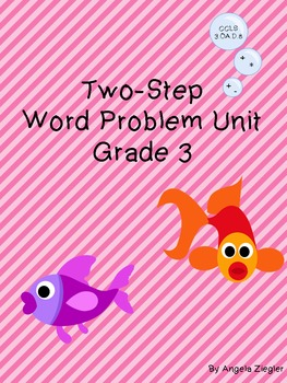 Two-Step Word Problem Unit - Grade 3