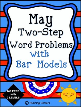 Two-Step Word Problems 2 Step Bar Models - May Themed Math Problem Solving