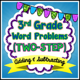 Two-Step Word Problems - 3rd Grade