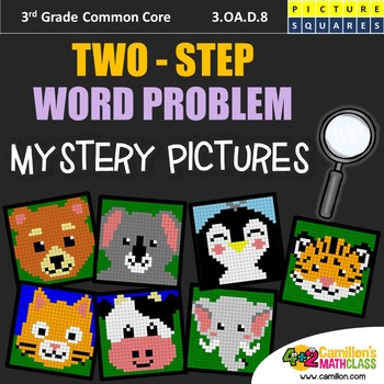 Two Step Word Problems - 3rd Grade Mystery Pictures Activity