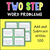 Two Step Word Problems--Add and Subtract to 100
