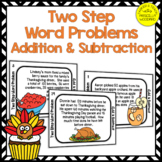 Two Step Word Problems Addition & Subtraction Task Cards: Fall Math