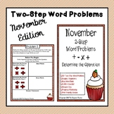 Two-Step Word Problems All Operations (November Edition)
