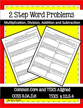 Two Step Word Problems  - CCSS 3.OA.D.8