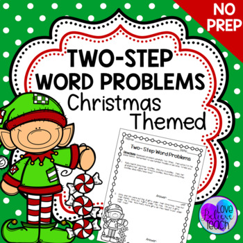 Two-Step Word Problems - ChristmasThemed