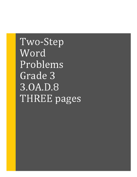 Two-Step Word Problems: Grade 3, 4  THREE SHEETS