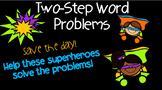 Two-Step Word Problems MGSE3.OA.8