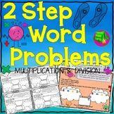 Two Step Word Problems Multiplication and Division