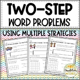 Two Step Word Problems Using Multiple Strategies
