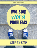 Two Step Word Problems - Printable or Google Classroom 2.OA.A.1