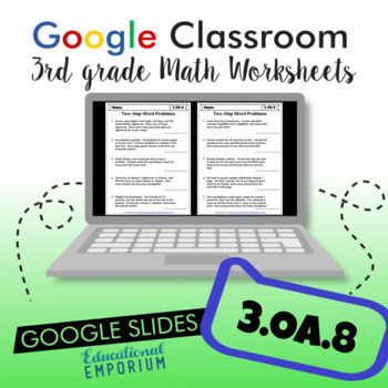 Two-Step Word Problems Worksheets for Google Classroom™ ⭐ 3.OA.8