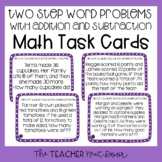 Two Step Word Problems with Addition and Subtraction Task Cards Math Center