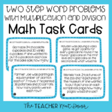 Two Step Word Problems with Multiplication and Division Task Cards Math Center