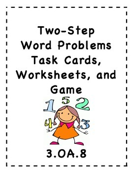 Two-Step word problems, worksheets, and game:3.OA.8