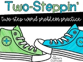 Two-Steppin' {Two Step Word Problem Practice}