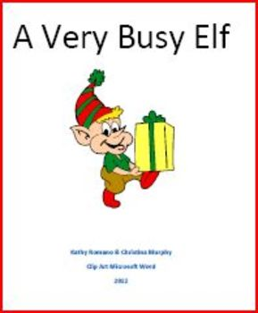 Two Stories: A Very Busy Elf and What an Elf Wants For Christmas