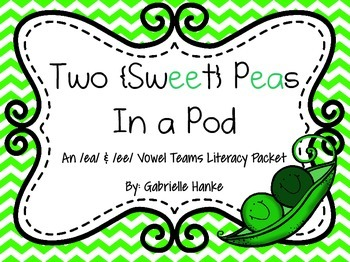 Two {Sweet} Peas in a Pod {An /ee/ and /ea/ Literacy Packet}