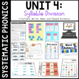 Systematic Phonics 4: Syllable Division 2 Syllable Words (Open and Closed)